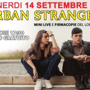 URBAN STRANGERS – Venerdì 14 Settembre