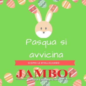9 Aprile 2019 – Follie Jambo – Arriva la Pasqua