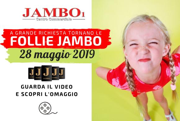 Follie Jambo – 28 Maggio 2019