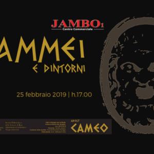 CAMMEI e dintorni in Mostra fino al 17 marzo 2019