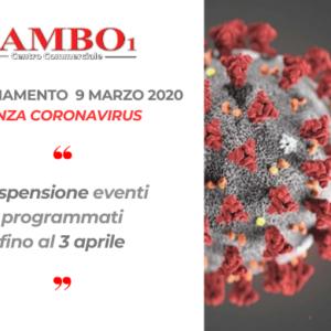 Emergenza CORONAVIRUS – 9 Marzo 2020